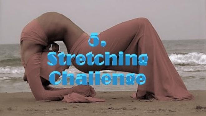 5. Stretching Challenge